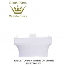 SCRIM-KING SS-TTP601 - W - TABLE TOPPER WITH WHITE SCRIM (6FT)